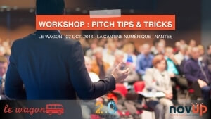 "Workshop ""Pitch : tips & tricks"" avec Le Wagon à Nantes"