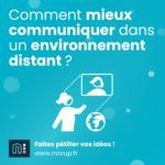 Comment mieux communiquer dans un environnement distant ?